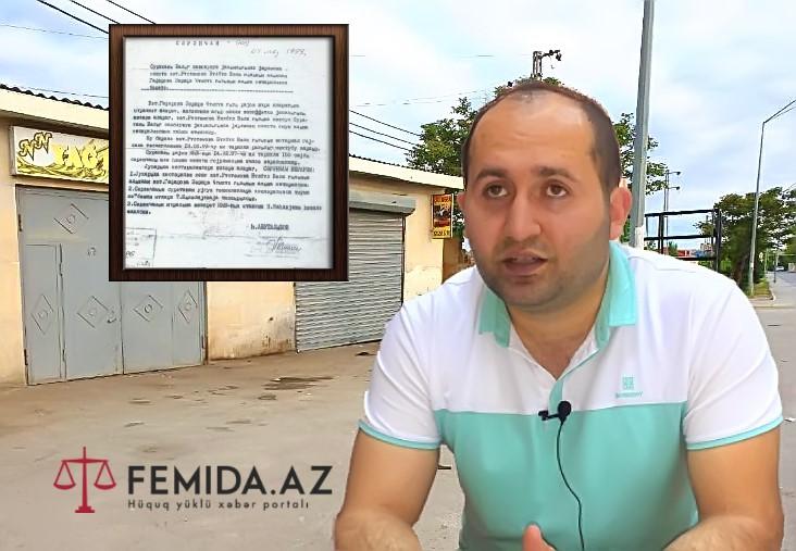 20 ildir işlətdiyi obyekt əlindən alındı -Bakıda əmlak qalmaqalı -ŞİKAYƏT